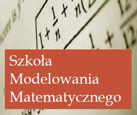 IV Szkoła Modelowania Matematycznego już 13.05.2019 r.